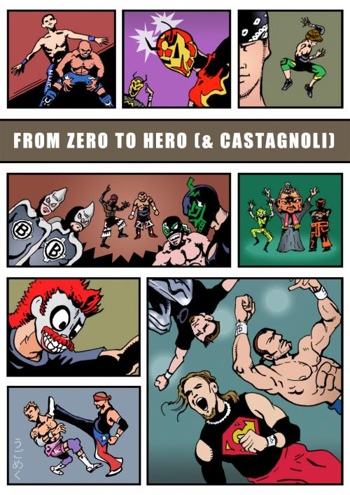 CHIKARA From Zero to Hero (& Castagnoli)