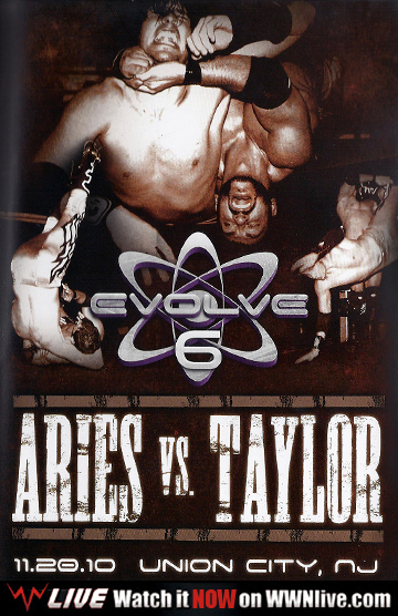 EVOLVE 6: Aries vs Taylor