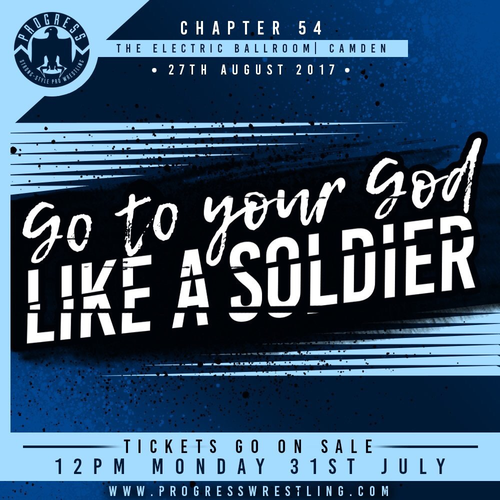 PROGRESS Chapter 54: Go To Your God Like A Soldier